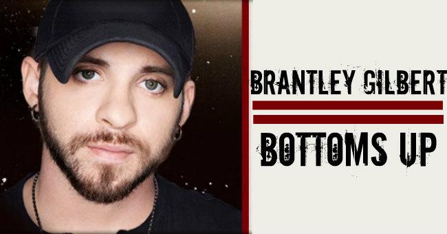 Bottoms Up Brantley Gilbert New video: brantley gilbert